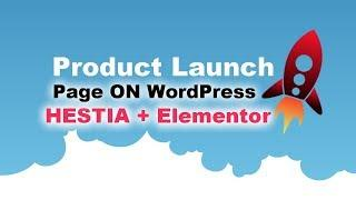Product Launch Page: How To Build A Launch Page With FREE Resources