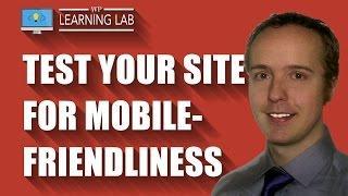 Google Mobile Friendly Test For Websites - Mobile Optimize To Avoid Mobilegeddon | WP Learning Lab