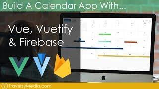 Build a Calendar With Vue, Vuetify & Firebase