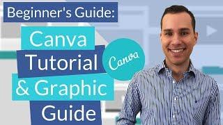 Canva Tutorial Video For Beginners: Design Graphics Quickly & Easily