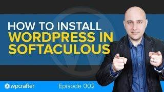 How-to Install Wordpress With Softaculous