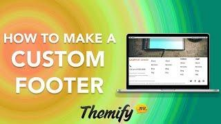 How to Make a Custom Footer for Your Themify WordPress Website - NEW!