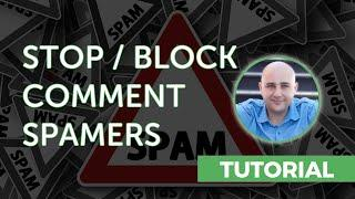 How-to Block WordPress Comment Spam To Have A Spam Free Website