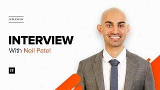 Elementor Interview With Neil Patel