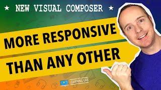 The New Visual Composer Responsive Options - Website Builder