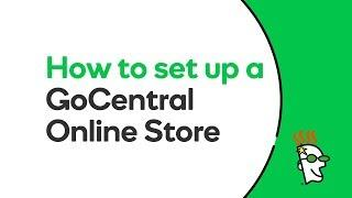 How to Set Up a GoCentral Online Store | GoDaddy