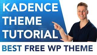Kadence Theme Tutorial   The Best Free WP Theme