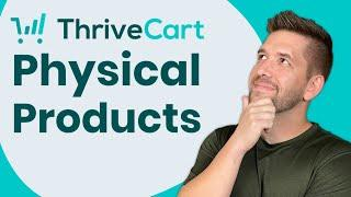 4 Best Ways To Sell Physical Products Using Thrivecart