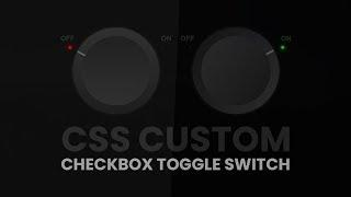 CSS Custom Checkbox Toggle Switch with Glowing Bulb Effetcs   Html and CSS