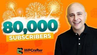 80K Subscribers  THANK YOU  & Upcoming Videos & CartFlows News