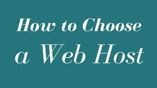 How to Choose a Web Host -  Fast WordPress Web Hosting