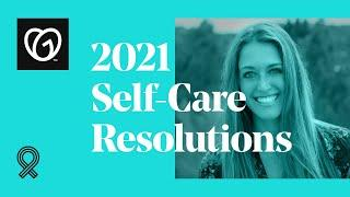 2021 Small Business Resolutions for Self-Care to Prevent Burnout