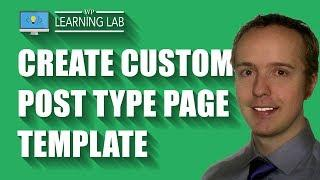 Custom Post Type Template - Create One To To Customize Designs