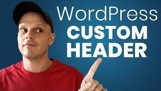 How to Make a Custom WordPress Header with HTML & CSS