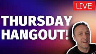 YOUR AFFILIATE MARKETING / WORDPRESS QUESTIONS ANSWERED - THURSDAY HANGOUT - LIVE