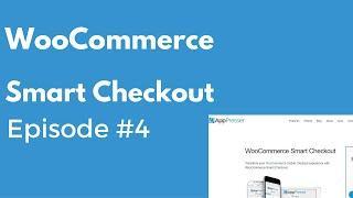 WooCommerce Smart Checkout WordPress Plugin -- PluggedIn Radio Episode #4