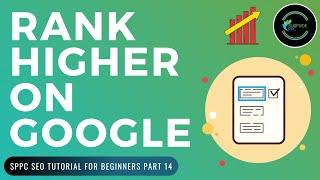 Rank Higher On Google - How to Rank For Short-Tail & Long-Tail Keywords - SPPC SEO Tutorial #14