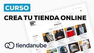 Como Crear una Tienda Online Fácil y Rápido con TiendaNube