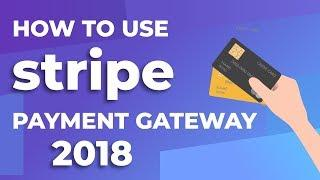How To Use Stripe Payment Gateway   Woocommerce Stripe Setup 2018 +NEW