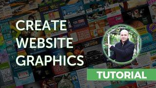 How-to Create Website Graphics Easily - No photo editing skills required