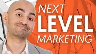 How to Take Your Digital Marketing to The Next Level | Neil Patel