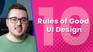 10 Rules of Good UI Design to Follow