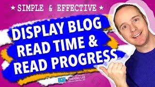 Add Estimated Reading Time And A WordPress Reading Progress Bar (Page Scroll Progress Indicator)
