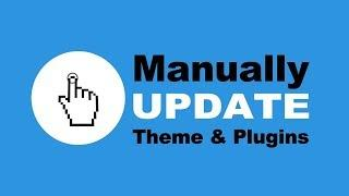 How To Manually Update WordPress Theme And Plugins