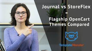 Journal vs StoreFlex - Flagship OpenCart Themes from the Top Marketplaces Compared