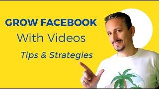 Facebook Video Marketing: Tips & Strategy To GROW Your Social Media