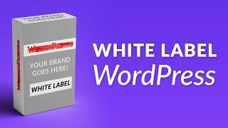How to White Label WordPress
