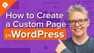How to Create a Custom Page in WordPress