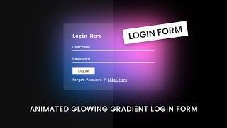 Animated Glowing Gradient Login Form Using Html CSS | User Sign in Form Design