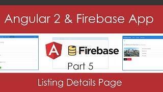 Angular 2 & Firebase App [Part 5] - Details Page