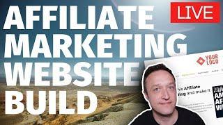 Let's Build an Affiliate Marketing Website - LIVE