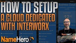 How To Setup A Cloud Dedicated Server w/InterWorx & Add Your Website, Name Servers, & Hostname SSL