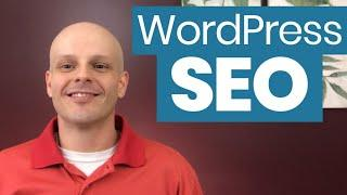 WordPress SEO: Best Tips & Tools to Improve Your Google Rankings
