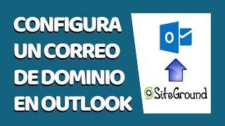 Cómo Configurar un Correo Corporativo de SiteGround en Outlook (Hotmail) 2021 - SITEGROUND #20
