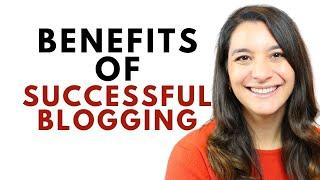 7 Key Benefits of Successful Blogging   Inspiration for New Bloggers