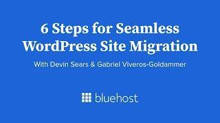 Webinar: 6 Steps for Seamless WordPress Site Migration