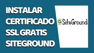 Cómo Instalar un Certificado SSL GRATIS en SiteGround 2021 - CURSO DE SITEGROUND #3 (Mayo 2021)
