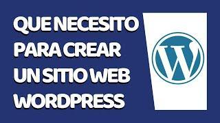 Qué Necesito Para Crear una Página Web con WordPress 2021