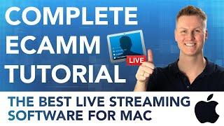 Complete eCamm Live Tutorial | Start Live Streaming on a MAC
