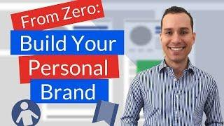 Build Your Brand As A Nobody – How to Grow A Personal Brand From Scratch