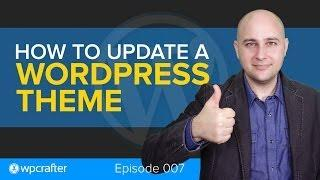 How To Update A WordPress Theme Safely