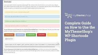 Complete Guide on How to Use the MyThemeShop's WP Shortcode Plugin HD