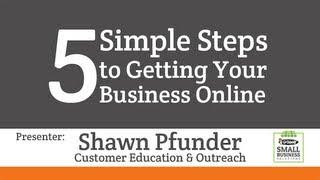 GoDaddy Presents - Small Business Webinar: Get Your Business Online in 5 Simple Steps
