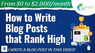 How to Write Blog Posts that Rank High - #9 - From $0 to $2K