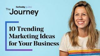 10 Trending Marketing Ideas for Your Business