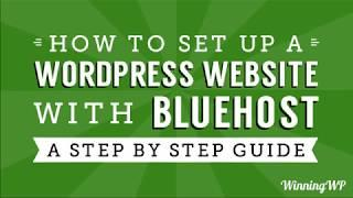 How to Make a WordPress Website with Bluehost - A Step-by-Step Beginner Guide (2019)